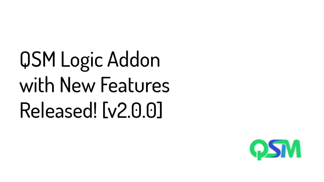 QSM Logic Addon with New Features Released - Banner